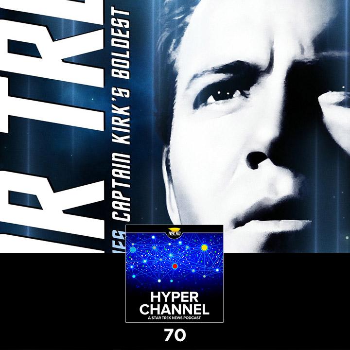 Hyperchannel 70: Captain Kirk's Boldest Missions