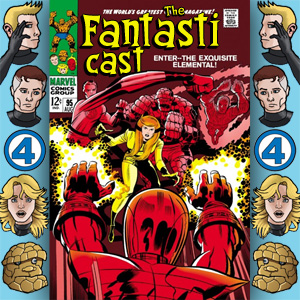 Episode 95: Fantastic Four #81 - Enter The Exquisite Elemental