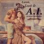 Artwork for Love, Lust & Artificial Intelligence.