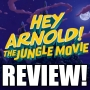 Artwork for HEY ARNOLD! THE JUNGLE MOVIE REVIEW! (SPOILERS)