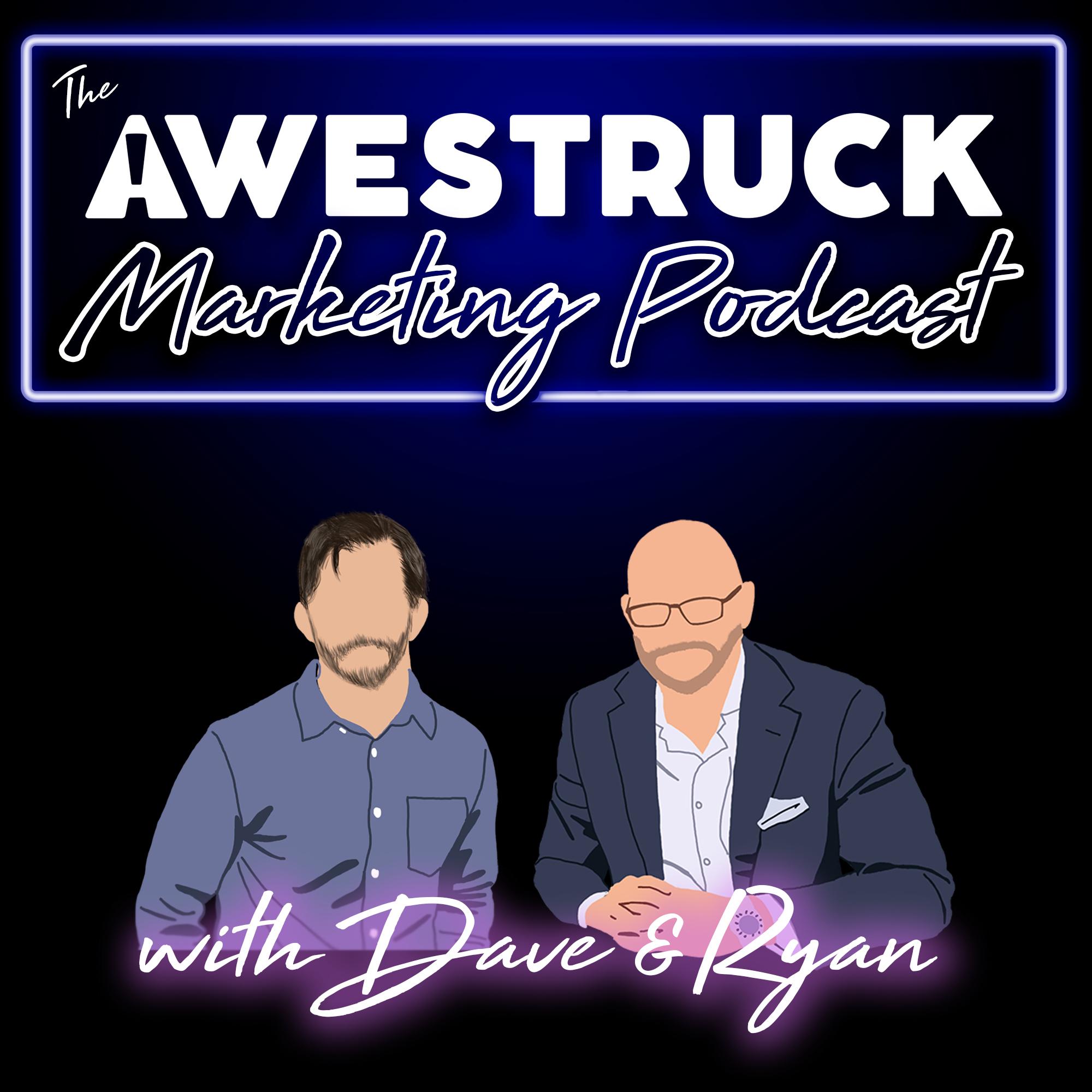 The Awestruck Marketing Podcast show art