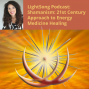 Artwork for LightSong School of 21st Century Shamanism Podcast: True Self Meditation