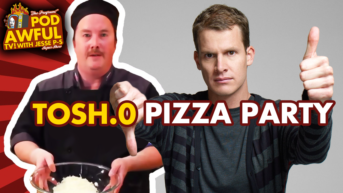 Tosh.0 Pizza Party w/ Chef Mike Neylan