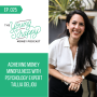 Artwork for Ep. 025: Achieving Money Mindfulness with Psychology Expert Tallia Deljou