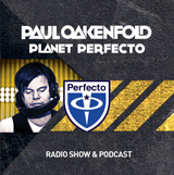 Planet Perfecto Podcast ft. Paul Oakenfold: Episode PLP-33