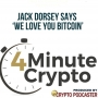 Artwork for Twitter Founder Jack Dorsey Says We Love You Bitcoin