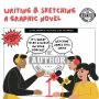 Artwork for Writing and Sketching a Graphic Novel