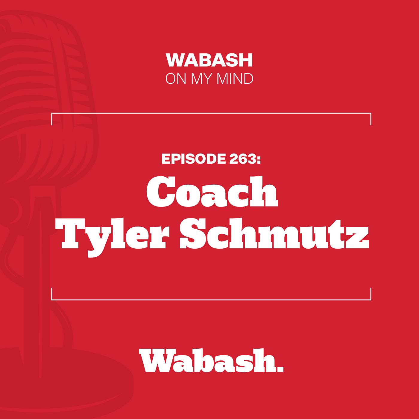 #263: Coach Tyler Schmutz