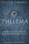 Artwork for Thelema Now! Guest: Colin Campbell on Thelema (60 mins)