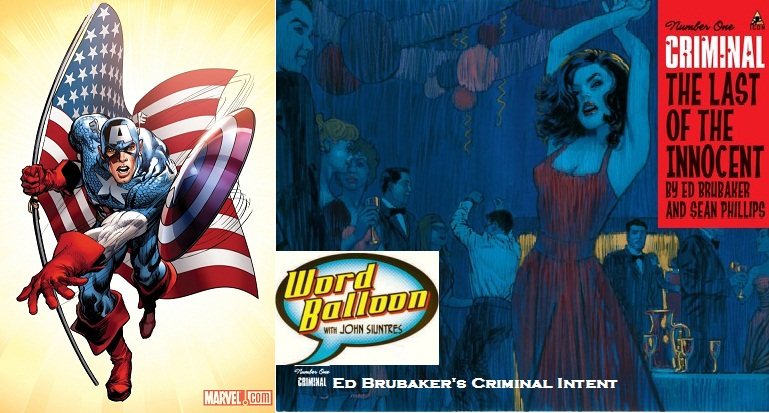 Ed Brubaker The Return Of Captain America and Criminal Last Of The Innocent