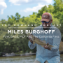Artwork for #0057 - Miles Burghoff - FLW, BASS, MLF, And The California Fires