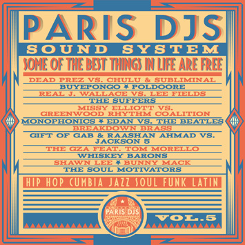 Paris DJs Soundsystem - Some Of The Best Things In Life Are Free Vol.5