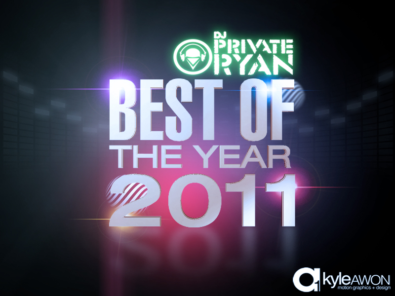 Private Ryan Presents The Best of 2011 Megamix (RAW)