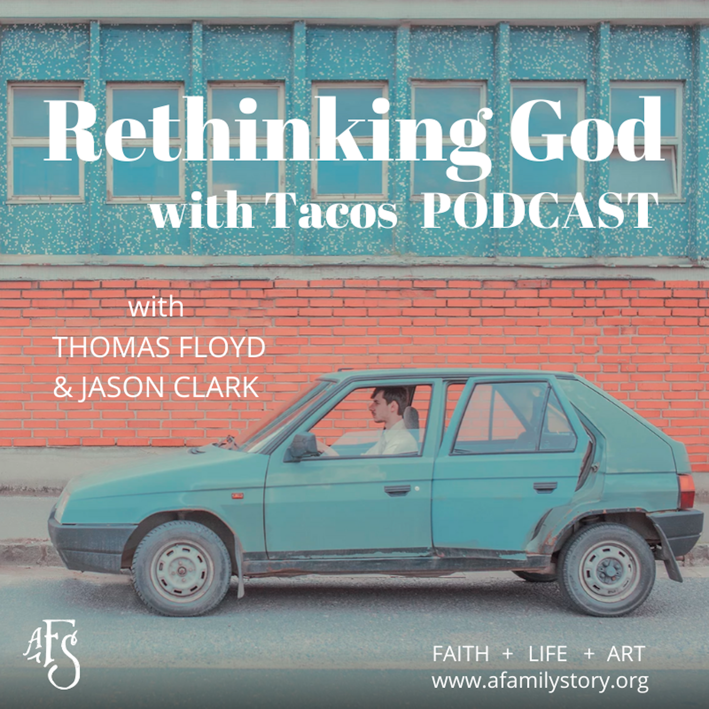 Rethinking God with Tacos Podcast show art