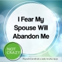 Artwork for I Fear My Spouse Will Abandon Me