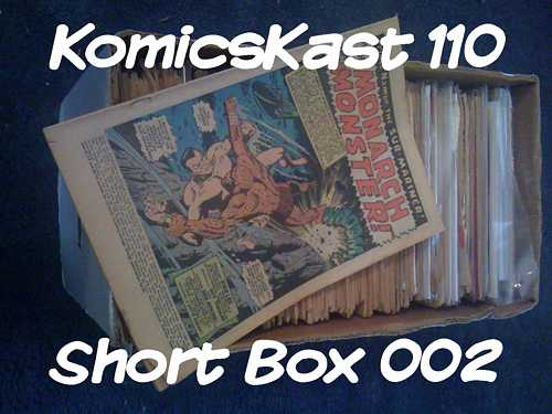 KK 110 - Short Box 002 & Reviews of some #1 issues