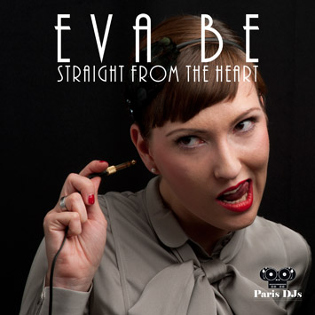 Eva Be - Straight From The Heart