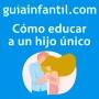 Artwork for Recomendaciones de oro para educar a un hijo único | Guiainfantil responde