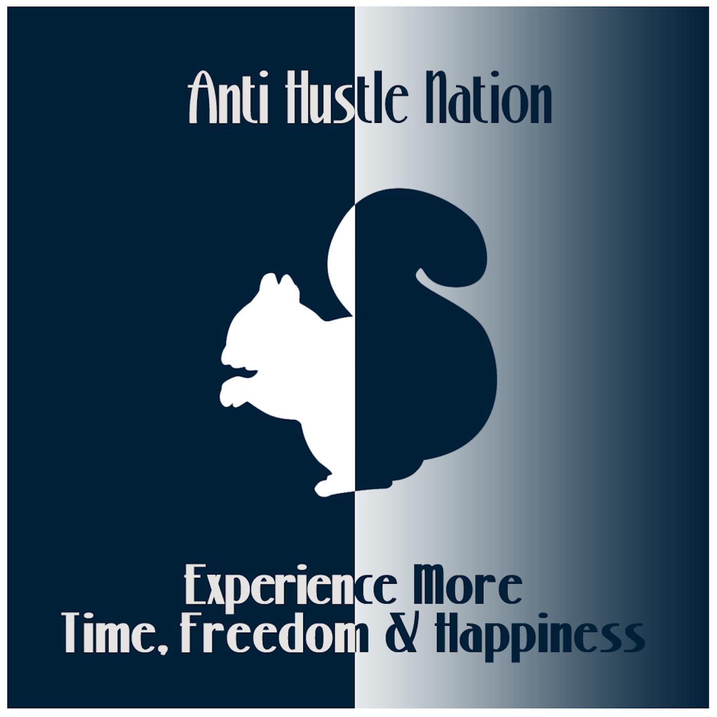 AntiHustle Nation Podcast show art