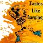 Artwork for Tastes Like Burning 304: Bunt