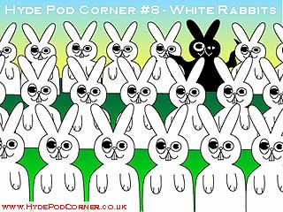 Hyde Pod Corner Show #8 - White Rabbits