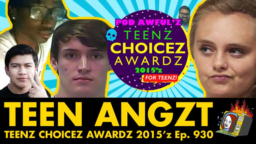 Teenz Choicez Awardz 2015'z - Ep. 930 (MICHELLE CARTER, DELEON ALONSO SMITH, ADRIAN GONZALEZ, HADEN SMITH)