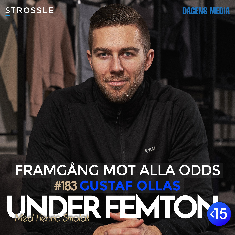 #183 Framgång mot alla odds - Gustaf Ollas
