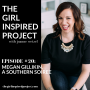 Artwork for Tune Into Your Internal Business Dialogue To Avoid Big Mistakes with Megan Gillikin, A Southern Soiree