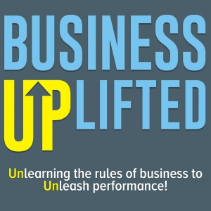 The Business Uplifted Podcast