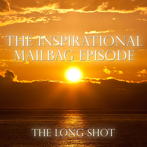 Episode #627: The Inspirational Mailbag Episode