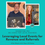 Artwork for Leveraging Local Events for Revenue and Referrals with Ross Williams