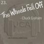 Artwork for 23. The Wheels Fell Off - Chuck Graham