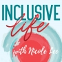 Artwork for EP1: An Introduction to the Inclusive Life
