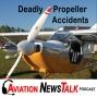 Artwork for 125 Deadly Propeller Accidents, B-17 Crash Update + GA News