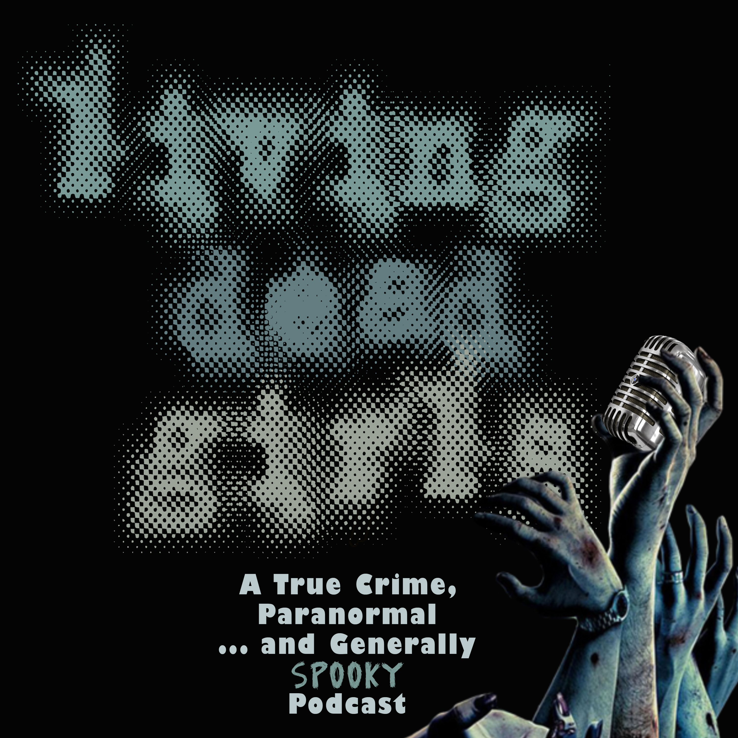 Living Dead Girls: A True Crime & Unsolved Mysteries Podcast show art