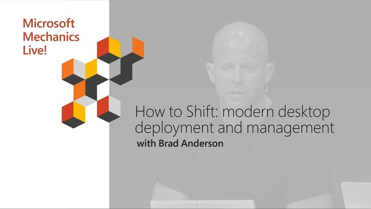 Artwork for How to Shift: Modern Desktop Deployment   Microsoft Ignite 2018