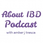 Artwork for About IBD Podcast 3 - My J-Pouch Is My BFF