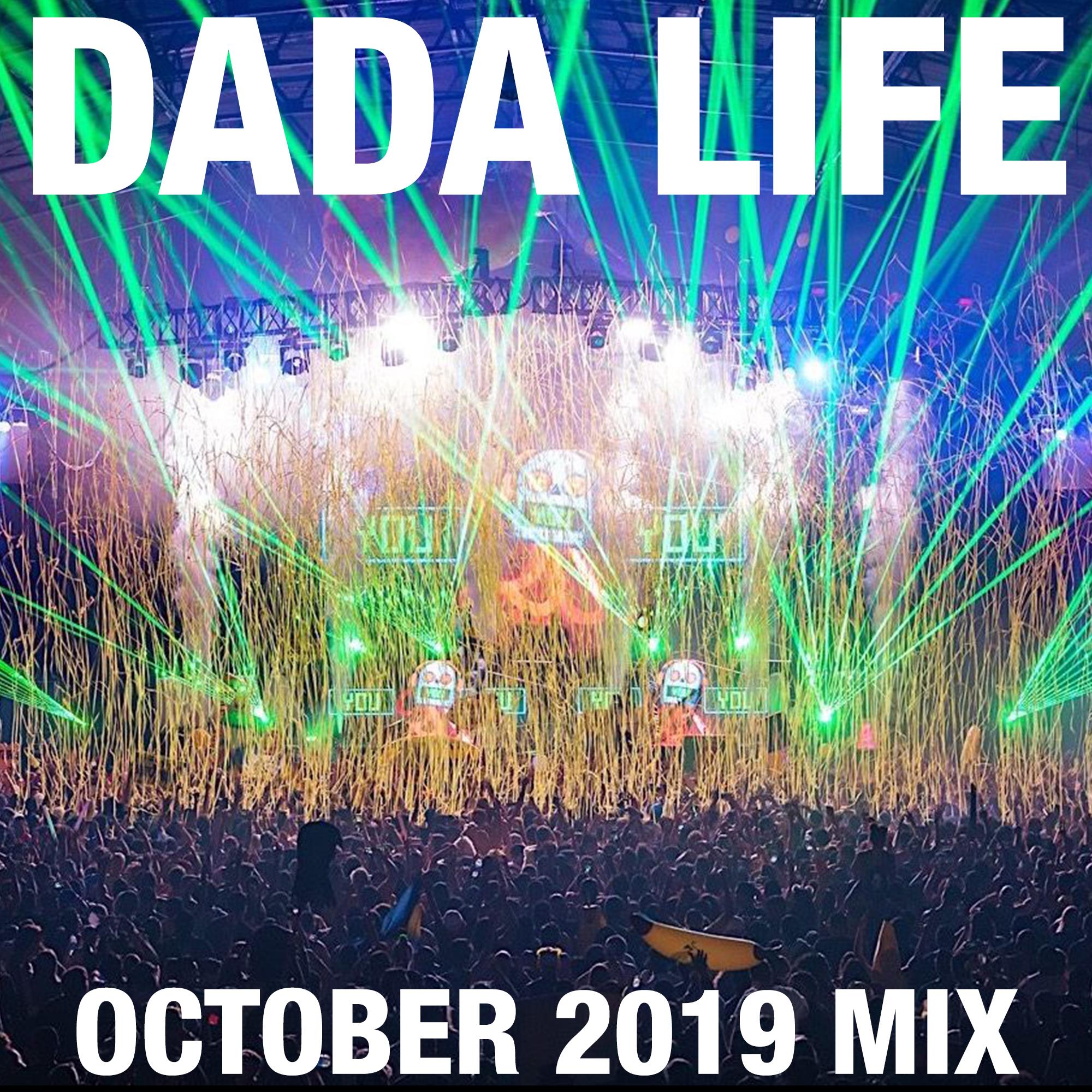 Dada Land October 2019 Mix