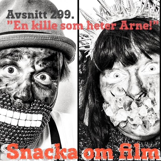 """#299 - """"en kille som heter Arne!"""""""