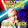 Artwork for Glenn Beck on Star Wars, redemption and a political culture of anger