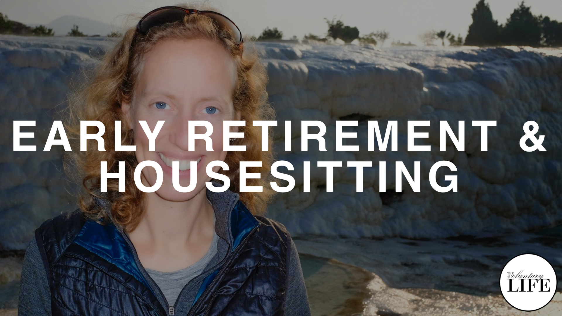 203 Early Retirement and Housesitting