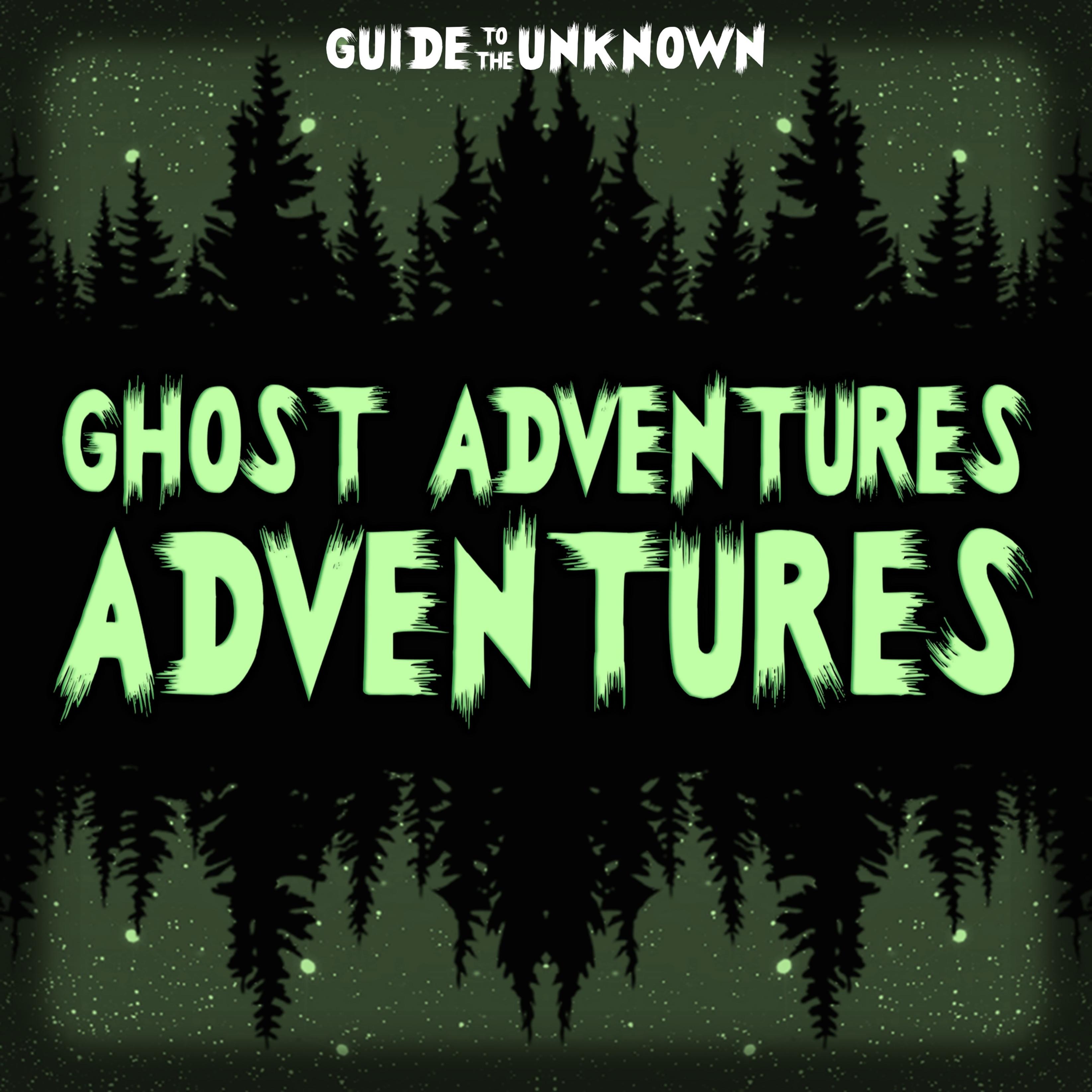 Ghost Adventures Adventures