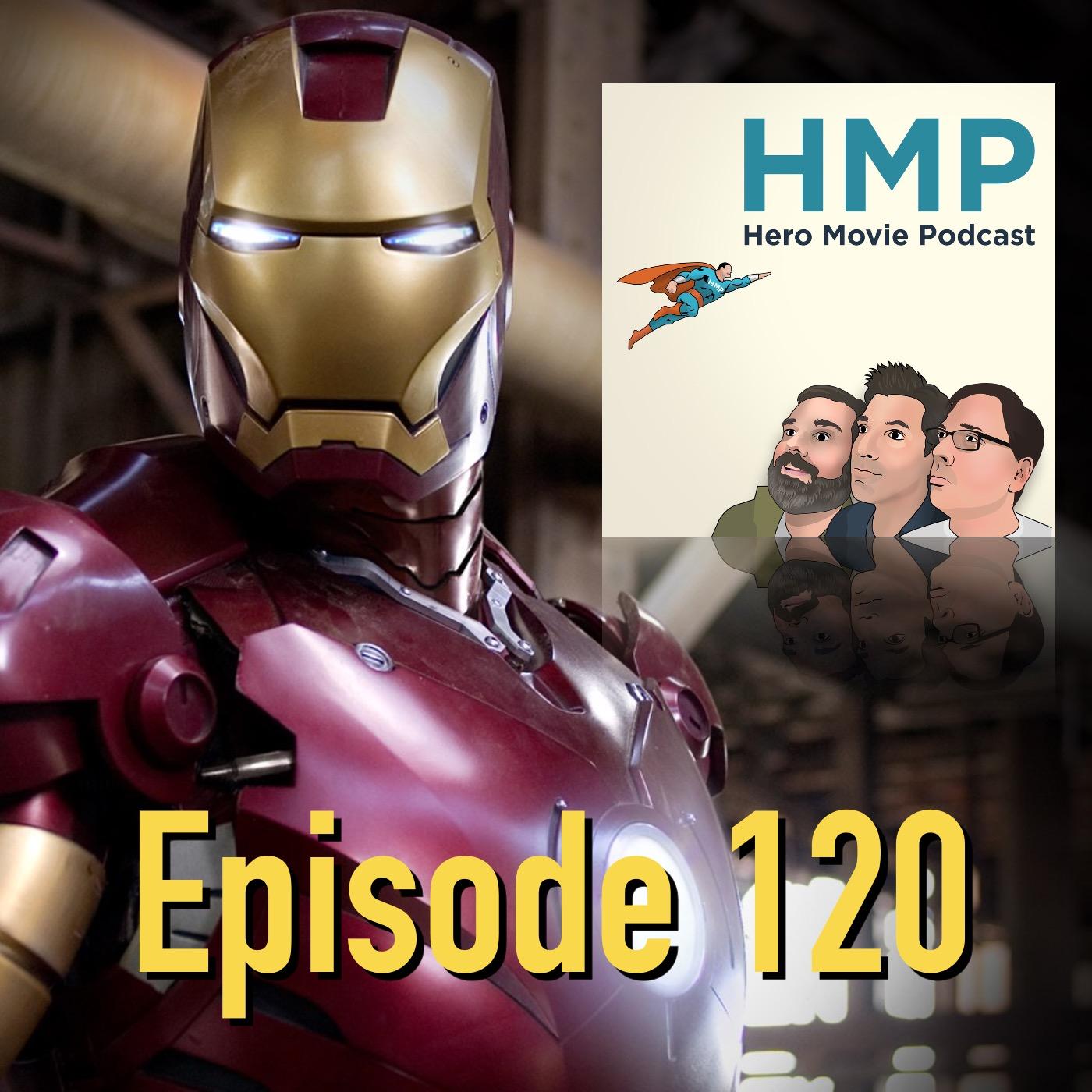 Episode 120- Iron Man (2003)