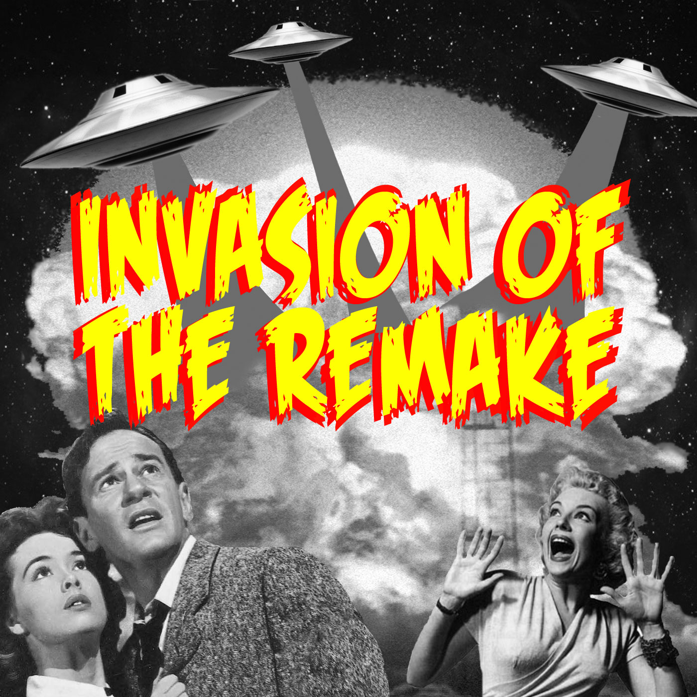 Invasion of the Remake Podcast show art