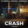 Artwork for Episode 14 - Crash