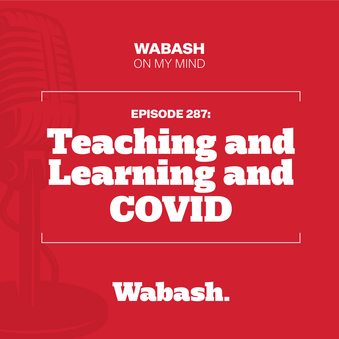 #287: Teaching and Learning and COVID