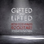 """Artwork for What is """"Gifted and Lifted""""?"""