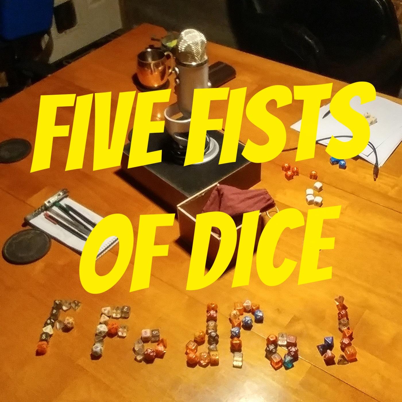 FFoDPod - Five Fists of Dice show art