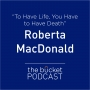 Artwork for Roberta MacDonald: To Have Life, You Have to Have Death