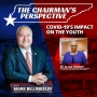 Artwork for COVID-19's Impact on The Youth | The Chairman's Perspective | KUDZUKIAN